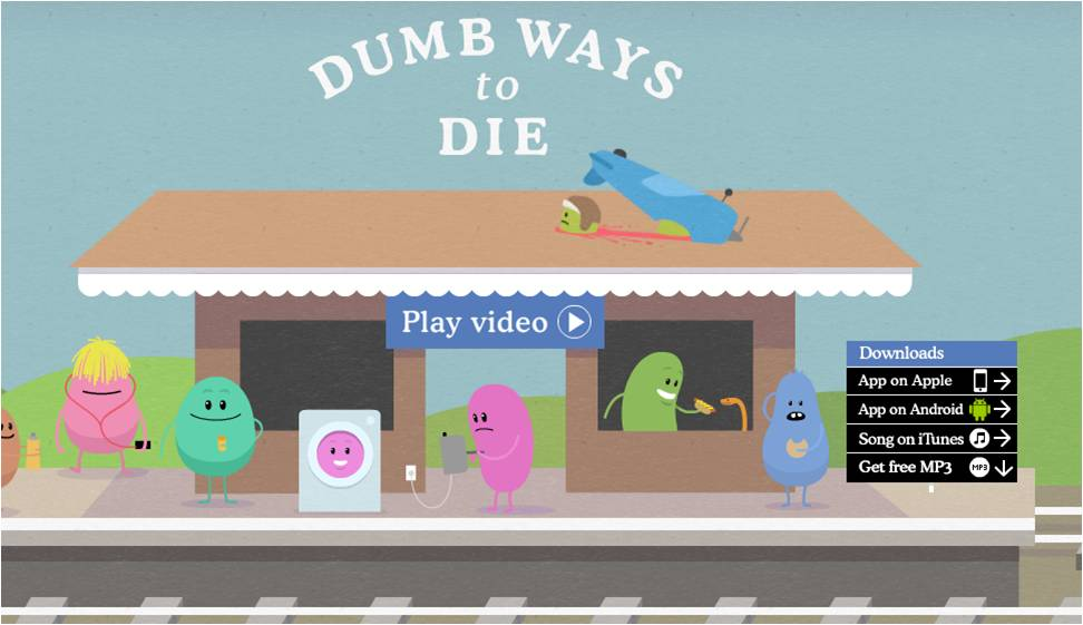 IEDGE-dumb-ways-to-die-best-digital-campaigns-1401