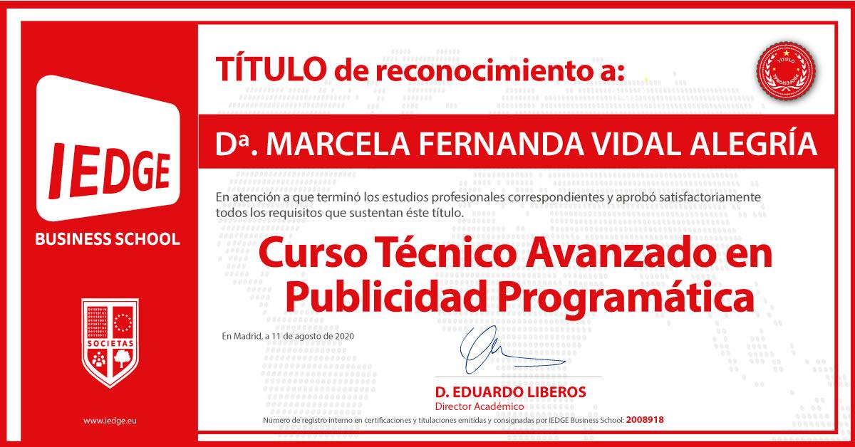 Certificación del Curso Técnico Avanzado en Publicidad Programática de Marcela Fernanda Vidal Alegría