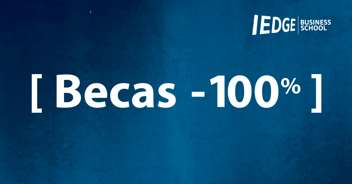 Becas 100% en los Másters de IEDGE Business School