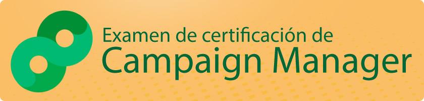 IEDGE I Examen de certificación de Campaign Manager