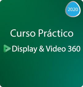 IEDGE I Curso Práctico de Display & Video 360