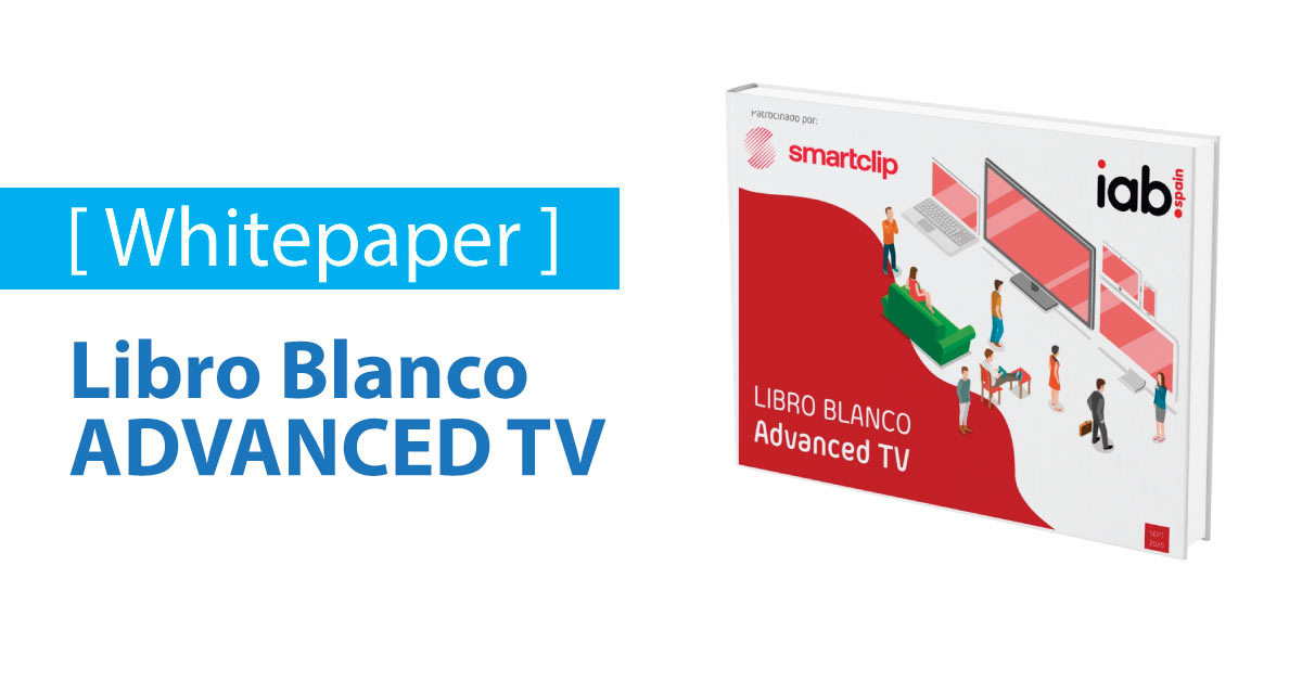 Libro blanco de Advanced TV 2020 [ Whitepaper ]