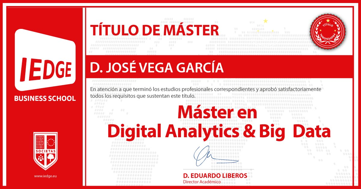 Certificación del Máster en Digital Analytics & Big Data por José Vega García